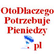 OtoDlaczegoPotrzebujePieniedzy.pl